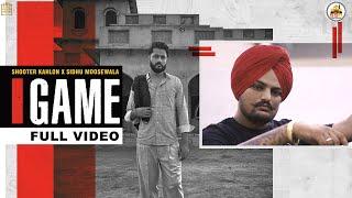 GAME (Full Video) Shooter Kahlon | Sidhu Moose Wala | Hunny PK Films | Kub Media | 5911 Cov Ntaub Ntawv