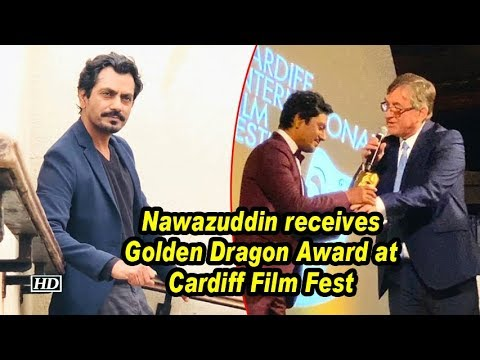 Nawazuddin receives Golden Dragon Award at Cardiff Film Fest Mp3