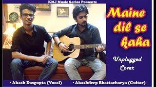 Maine Dil Se Kaha - Unplugged Cover | Akash & Akashdeep| Rog | Irfan Khan