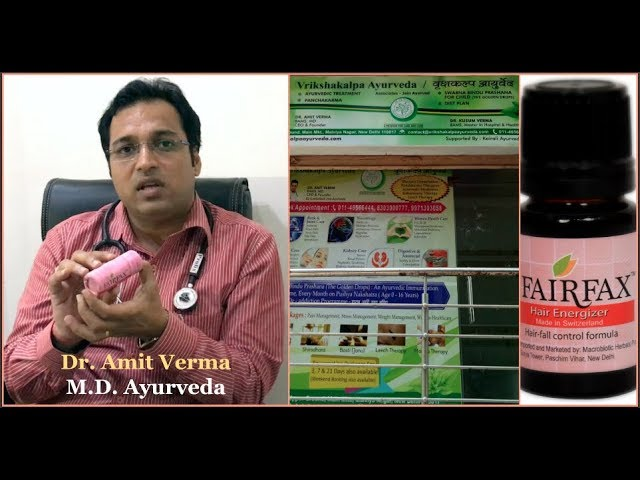 Find out why Dr. Amit Verma, MD Ayurveda, prescribes FairFax for hair fall
