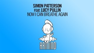 Скачать Simon Patterson Feat Lucy Pullin Now I Can Breathe Again Extended Mix