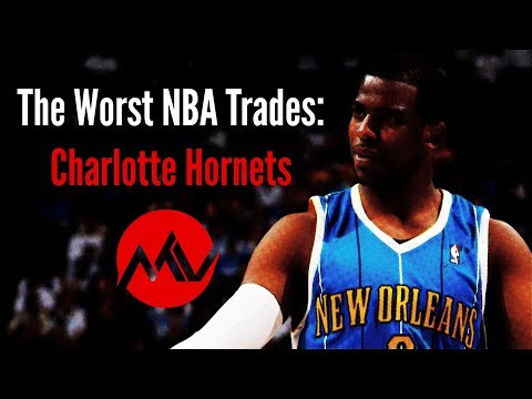The Worst NBA Trades: Charlotte Hornets