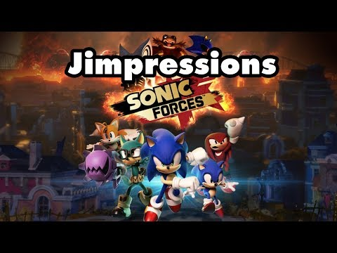 Sonic Forces - I'm Not SAYING It's Better Than Zelda (Jimpressions)