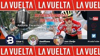 Etapa 20 Vuelta a España 2018 | Andorra - Col de la Gallina (97,3 km) | Only Audio | #LaVuelta18