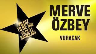 Merve Özbey - Vuracak 2018
