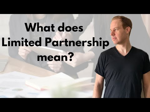 What Is A Limited Partnership?