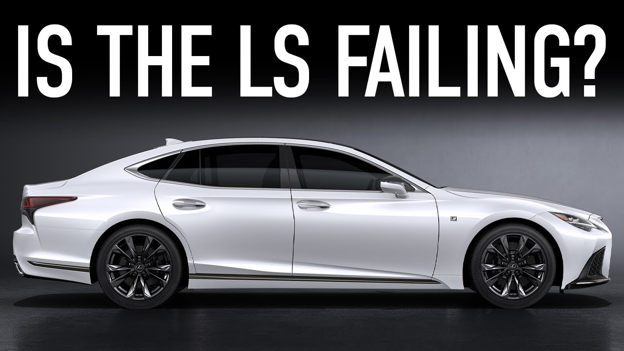 Why The Lexus LS Line is Failing