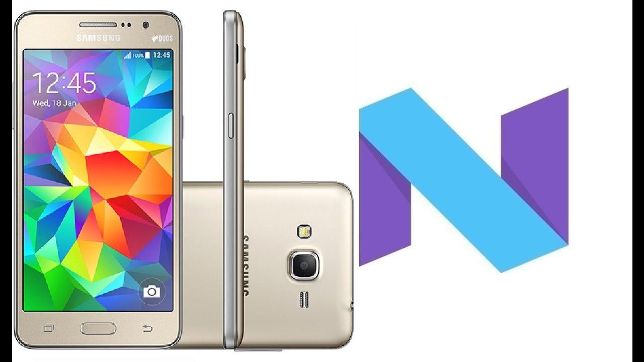Android Nougat 7.0 | Galaxy Gran Prime