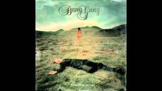 Bang Gang-Look at the sun