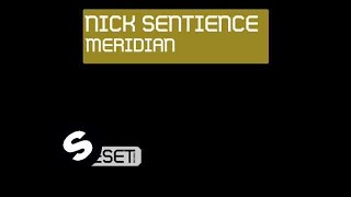 Nick Sentience feat Nick Rowland - Meridian