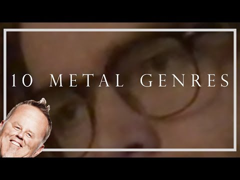 10 Genres of Metal