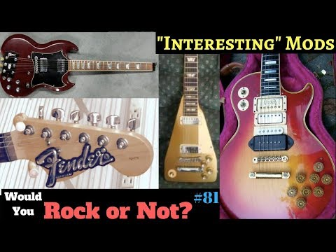 """""""Interesting"""" Guitar Modifications and Repairs 