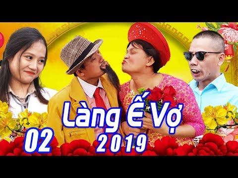 Phim Hài Tết 2019 | LÀNG Ế VỢ 5