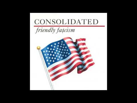 Consolidated - Friendly Fa$cism