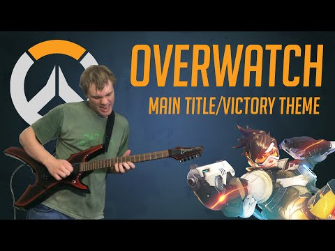 Overwatch - Main Title & Victory Theme - Guitar/Piano Cover by Andrew Wrangell