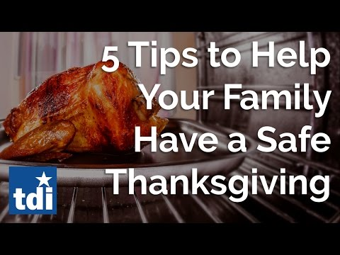 5 Tips To Help Your Family Have a Safe Thanksgiving | Texas Department of Insurance