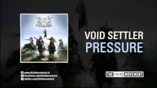 Void Settler - Pressure