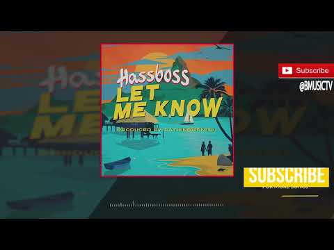 HassBoss - Let Me Know (OFFICIAL AUDIO 2018)