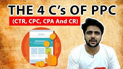 The Four C's Of PPC (CTR, CPC, CPA And CR)