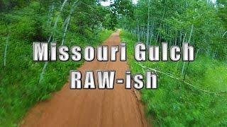 CDS RAWish - Missouri Gulch
