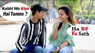 Kabhi S*X Kiya Hai Tumne ??   Pranks In India 2020   Bindass Harshit