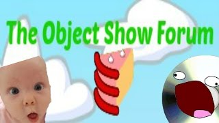 The Object Show Forum Revived - Advertisment