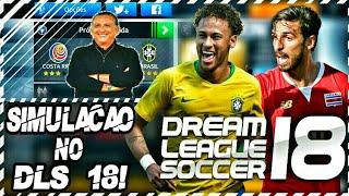 BRASIL X COSTA RICA NARRAÇÃO DE GALVÃO BUENO | DREAM LEAGUE SOCCER 18!