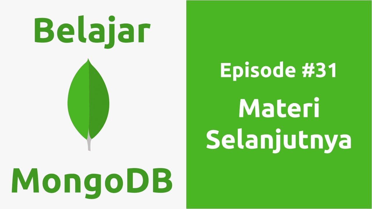 Belajar MongoDB - 31 Materi Selanjutnya