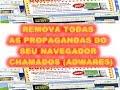 REMOVENDO VIRUS DO NAVEGADOR (ADWARES)