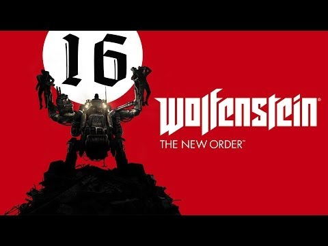 Wolfenstein: The New Order #16 - Незнайка на Луне