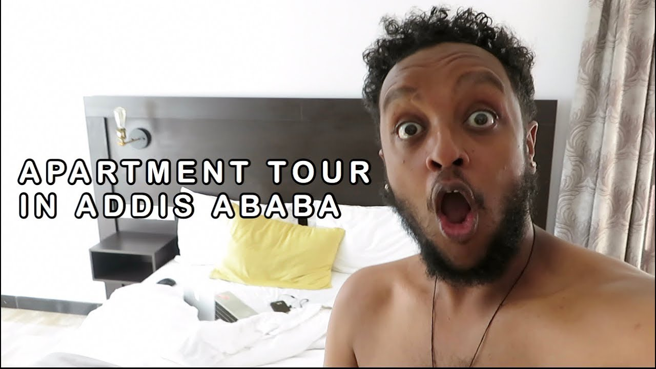 APARTMENT TOUR IN ADDIS ABABA