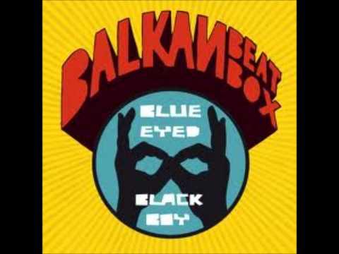 Balkan Beat Box  Balkumbia