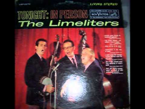 The Limeliters - Hey Li Lee Li Lee