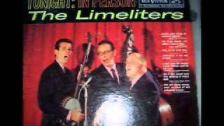 The Limeliters - Hey Li Lee Li Lee