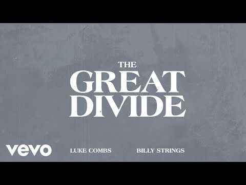 Luke-Combs-Billy-Strings-The-Great-Divide-Lyric-Video