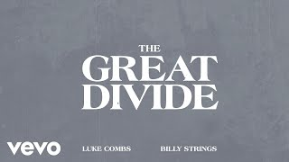 Luke Combs Billy Strings The Great Divide Lyrics - مهرجانات
