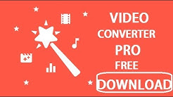 How to download Video Converter Pro android apk Free by Mr.Somebody