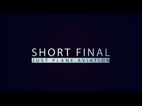 Short Final - SA's New Aviation Series - Full Episode