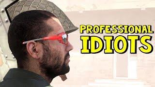 Professional Idiots | ArmA 3