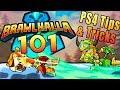 WELCOME TO BRAWLHALLA 101! | Brawlhalla PS4 Tips | Brawlhalla 101