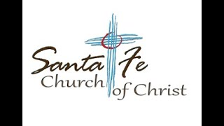 Worship Service Sunday, November 15, 2020 Santa Fe Church of Christ