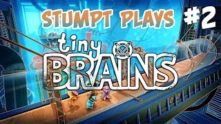 Stumpt Plays - Tiny Brains - #2 - BBQ Explosive Chickens