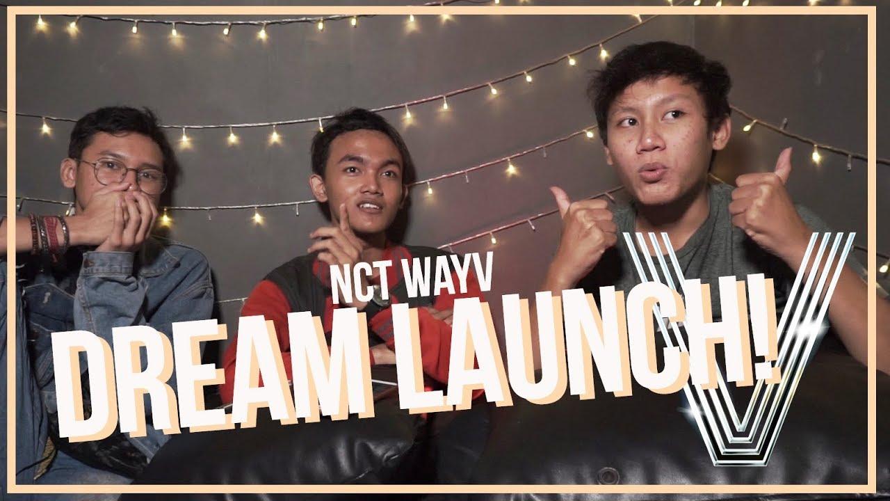 Nct Wayv 梦想发射计划 Dream Launch Mv Reaction Indonesia