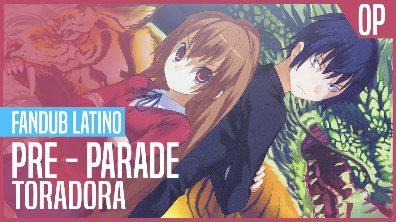 toradora pre parade full mp3