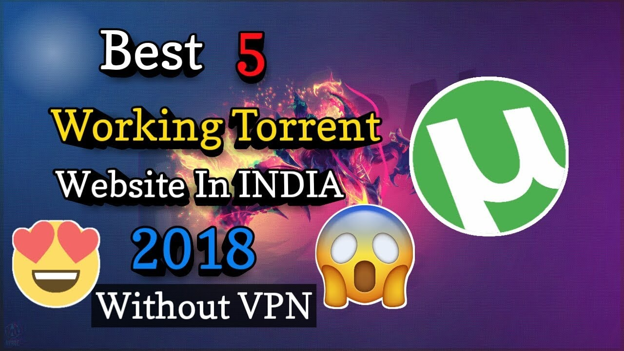 working torrent sites 2018 india