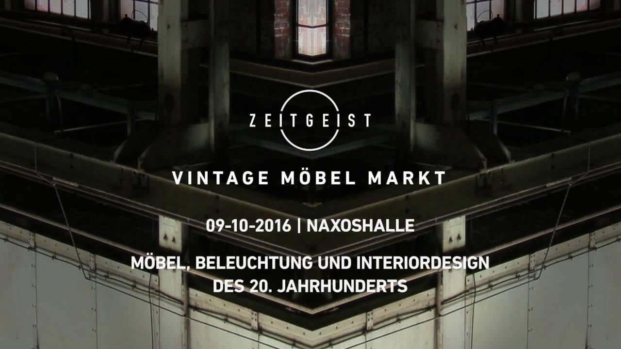 ZEITGEIST Vintage Möbel Markt 09.10.2016 Naxoshalle Frankfurt TEASER ...