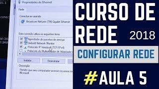 Curso de Rede Configurar Rede Windows 10 e 7 - #Aula 5