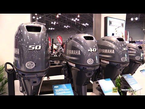 2015 Yamaha 50hp, 40hp, 30hp and 20hp Outboard Engines - Walkaround - 2015 New York Boat Show