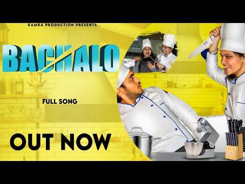 BACHALO (Full Video) Akhil | Pitamber | Charu | New Punjabi Songs 2020 | Latest Punjabi Love Songs