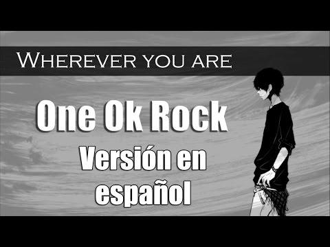 One OK Rock - Wherever You Are「Cover en Español Latino por E-Chan」